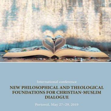 همایش بینالمللی «مبانی فلسفی و الهیاتی جدید برای گفتگوی میان مسیحیان و مسلمانان»